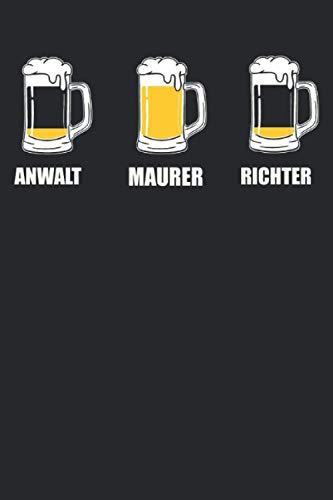 Anwalt Maurer Richter: Maurer & Bier Notizbuch 6' x 9' Maurer Geschenk für & Job
