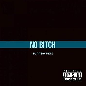 No Bitch