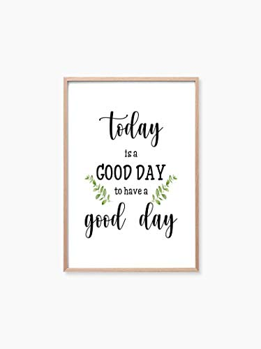Today Is A Good Day To Have A Good Day, Wall Decor, Farmhouse Signs, Living Room Decor, Wall Sign, Farmhouse Decor,(8' x 10', Prints,UNFRAMED)