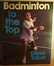 Badminton to the Top