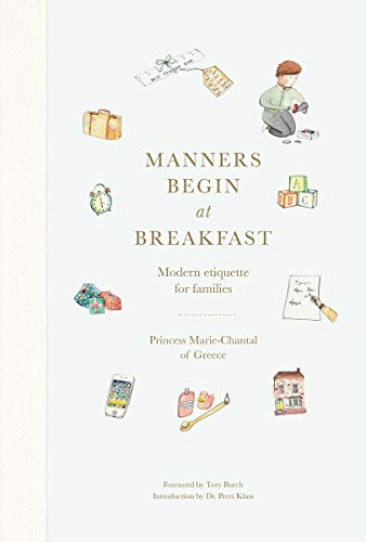 Manners Begin at Breakfast: Modern etiquette for families (English Edition)