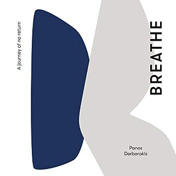 Breathe (A Journey of No Return)