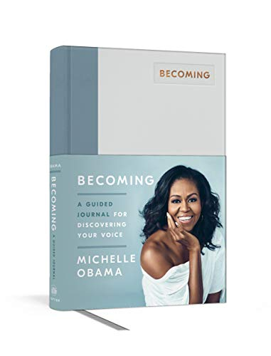 Becoming: A Guided Journal for Discovering Your Voice: Michelle Obama