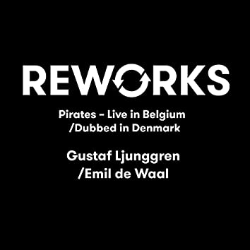 Pirates (Live in Belgium / Dubbed in Denmark)