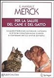 Photo Gallery il manuale merck per la salute del cane e del gatto