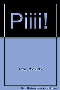 Piiii! par Consuelo Armijo
