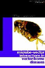 Microbe-vector Interactions in Vector-borne Diseases (Society for General Microbiology Symposia, Band 63)