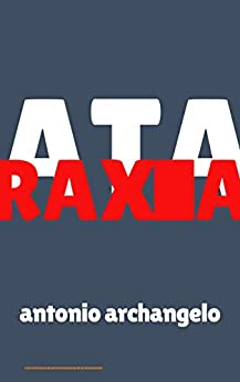 Ataraxia: Poesias Nonsense (Portuguese Edition) by [Antonio Archangelo]