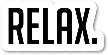 Relax Sticker Inspirational Stickers Laptop Stickers 2 5 Vinyl Decal Laptop Phone Tablet Vinyl product image