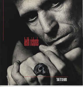 Keith Richards ‎– Take It So Hard / I Could Have Stood You Up / It Means A Lot 12' Vinyl - Maxi
