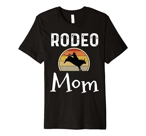 Bull Riding Gifts Rodeo Mom Rider Shirt Mothers Day Retro Premium T-Shirt