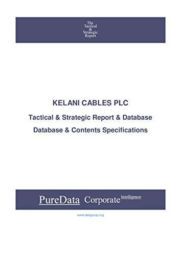 KELANI CABLES PLC: Tactical & Strategic Database Specifications -...