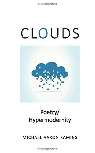 CLOUDS: Poetry / Hypermodernity