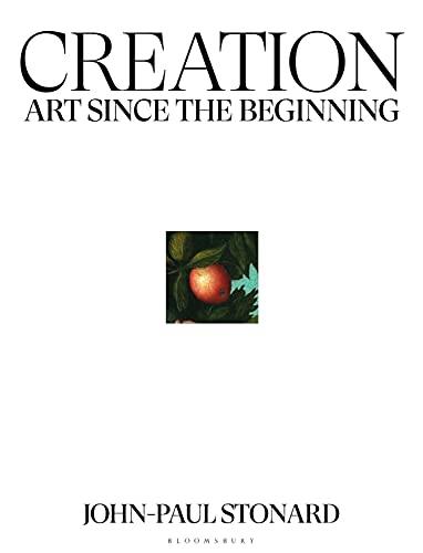 Creation: Art Since the Beginnin...