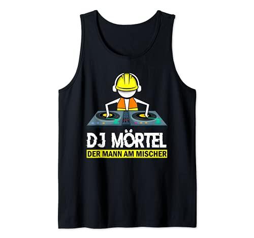 Hombre Mortero para DJ El hombre en el mezclador Maurermeister Camiseta sin Mangas