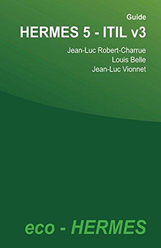 Guide HERMES 5 - ITIL v3 (French Edition)