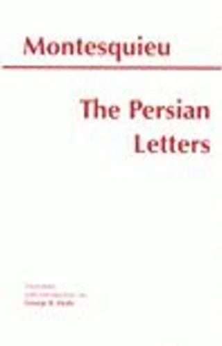Montesquieu: Persian Letters (Hackett Classics)