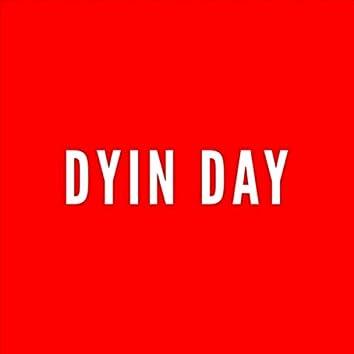 Dyin' Day