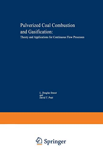 Pulverized-Coal Combustion and Gasification: Theory and Applications for Continuous Flow Processes