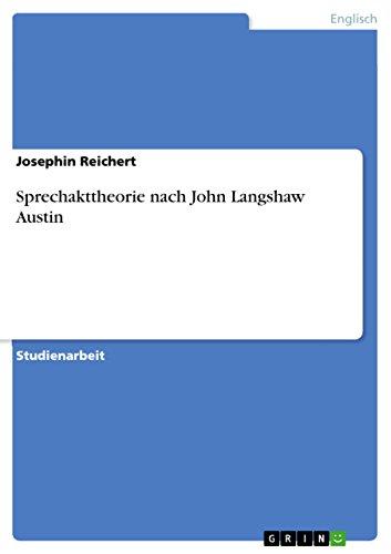 Sprechakttheorie nach John Langshaw Austin (German Edition)