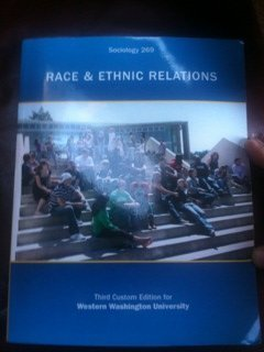 Paperback Race and Ethnic Relations (Sociology 269) (Custom Edition for WWU) Book