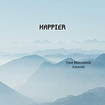 Happier (feat. Bad Amee$h)