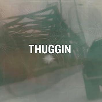 Thuggin