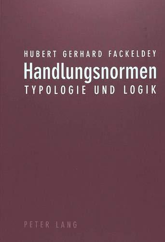 Handlungsnormen: Typologie und Logik