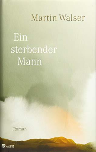 Buchseite und Rezensionen zu 'Ein sterbender Mann' von Martin Walser