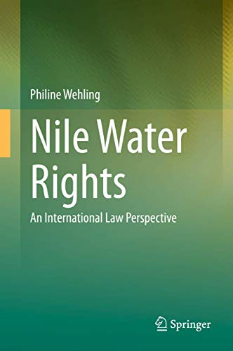 Nile Water Rights: An International Law Perspective