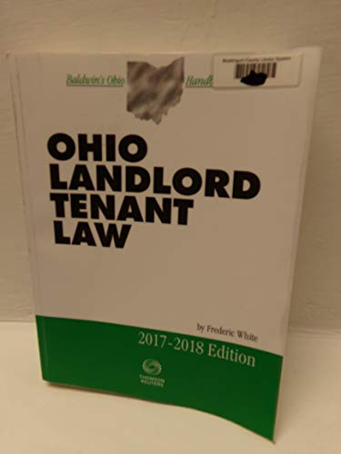 Compare Textbook Prices for Ohio Landlord Tenant Law 2017-2018  ISBN 9780314875013 by White, Frederic