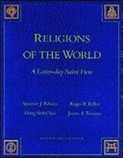 Religions of the World: A Latter-Day Saint View