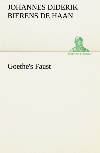 Goethe's Faust (TREDITION CLASSICS)