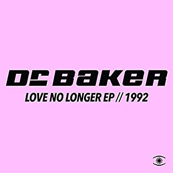 Love No Longer EP