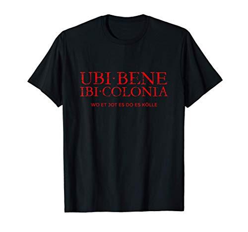 Ubi Bene Ibi Colonia (Vintage Rot) Kölsch Köln T-Shirt