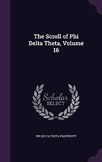 The Scroll of Phi Delta Theta, Volume 16