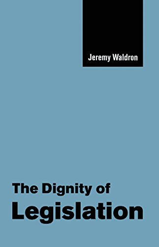 The Dignity of Legislation (The Seeley Lectures Book 2) (English Edition)
