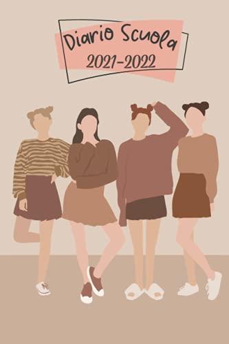 | Tema femminile | Diario Scuola 2021 2022: Ideale Come Diario Elementari, Diario Scuola Media, Diario Superiori | Simpatico Agenda Scolastica 2021 2022 Giornaliera