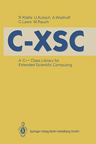C-XSC: A C++ Class Library for Extended Scientific Computing PDF Books