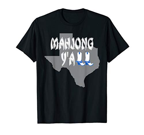 MahJong Is The Texas Game for Me Y'all T-Shirt