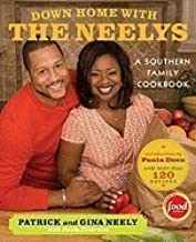 Down Home with the Neelys: A Southern Family Cookbook [Hardcover]
