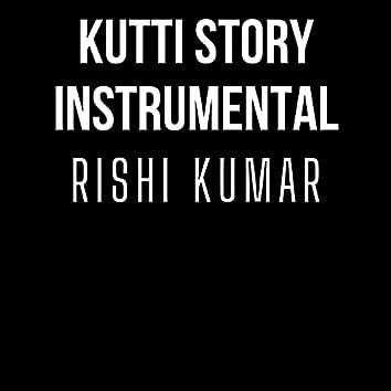 Kutti Story (Instrumental)