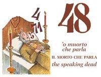 Antica tombola napoletana. Il morto che parla. I numeri e il loro significato