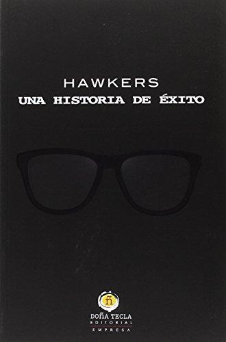 Hawkers. Una historia de éxito (EMPRESA)