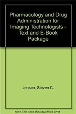 Pharmacology and Drug Administration for Imaging Technologists - Text and E-Book Package