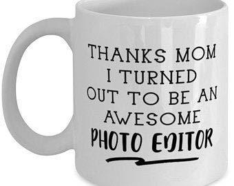 N\A Bildbearbeiter, Muttertagsgeschenk, Lustige Mama Tasse, Danke Mama, ich stellte Mich heraus, super Bildbearbeiter, 11oz Bildbearbeiter Sohn Tochter