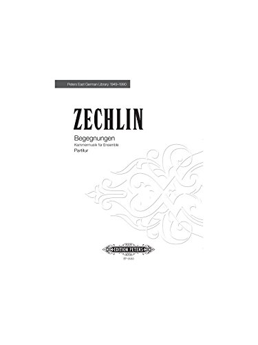 Zechlin, Ruth: Begegnungen Kammermusik für Oboe, Posaune, Schlagwerk, Klavier, Partitur