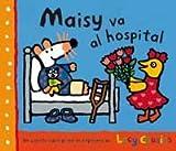 Maisy va al hospital: 060 (OTROS INFANTIL)