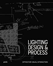 Wolfgang Neumann: Office for Visual Interaction : Lighting Design & Process (Hardcover); 2014 Edition
