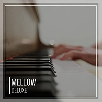 Mellow Deluxe Therapy Songs